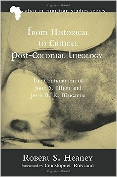 Robert Heaney - From Historical to Critical Post-Colonial Theology